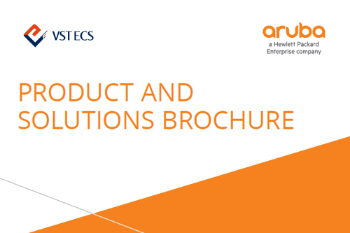 ARUBA PRODUCT AND  SOLUTIONS BROCHURE